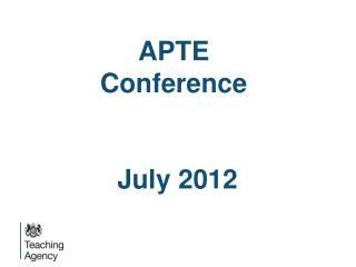 APTE Conference   July 2012