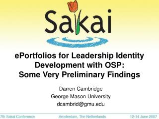 EPortfolios for Leadership Identity Development with OSP:  Some Very Preliminary Findings