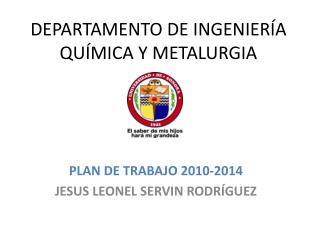 DEPARTAMENTO DE INGENIER A QU MICA Y METALURGIA