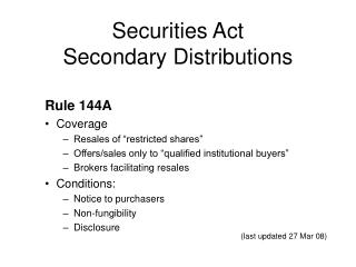 Securities Act  Secondary Distributions