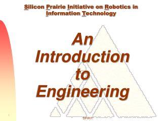Silicon Prairie Initiative on Robotics in Information Technology