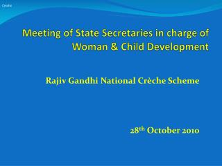 Meeting of State Secretaries in charge of Woman  Child Development