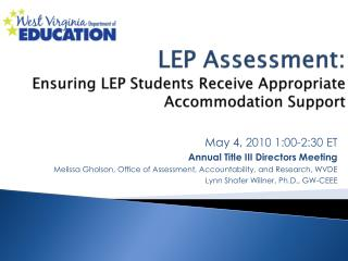 LEP Assessment:  Ensuring LEP Students Receive Appropriate Accommodation Support