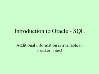 Introduction to Oracle - SQL