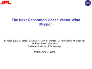 The Next Generation Ocean Vector Wind Mission