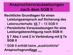 Anspruchsvoraussetzungen nach dem SGB II