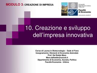 10. Creazione e sviluppo dell impresa innovativa
