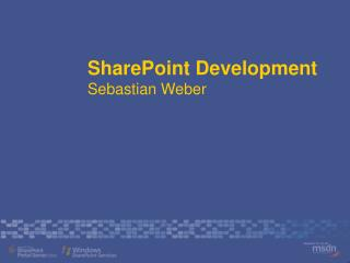 SharePoint Development  Sebastian Weber