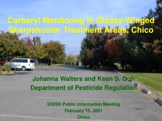 Carbaryl Monitoring in Glassy-Winged Sharpshooter Treatment Areas, Chico