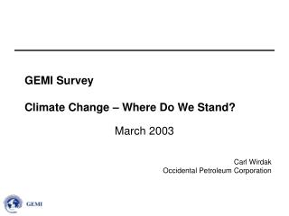 GEMI Survey  Climate Change   Where Do We Stand