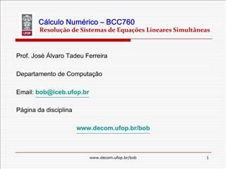 C lculo Num rico   BCC760            Resolu  o de Sistemas de Equa  es Lineares Simult neas