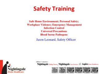 Safety Training  Safe Home Environment; Personal Safety;  Workplace Violence; Emergency Management Infection Control Uni