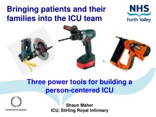 Bringing patients and their  families into the ICU team