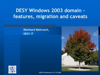 DESY Windows 2003 domain   features, migration and caveats