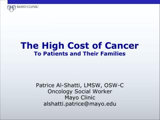 The High Cost of Cancer  To Patients and Their Families
