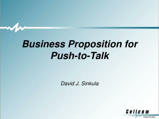 Business Proposition for Push-to-Talk