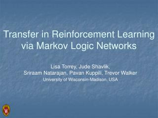 Transfer in Reinforcement Learning via Markov Logic Networks