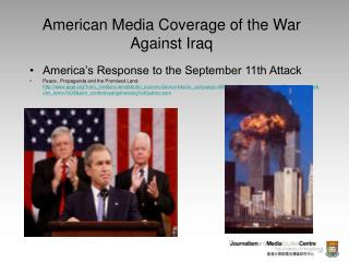 American Media Coverage of the War Against Iraq