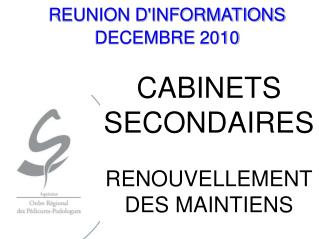 REUNION DINFORMATIONS  DECEMBRE 2010