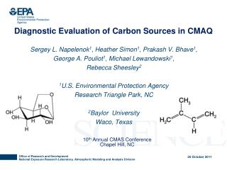 Diagnostic Evaluation of Carbon Sources in CMAQ
