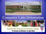 Computer Labs Orientation
