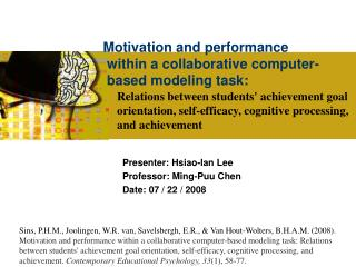 Motivation and performance  within a collaborative computer-    based modeling task:
