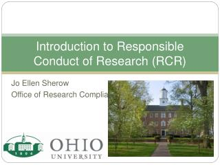 Introduction to Responsible Conduct of Research RCR