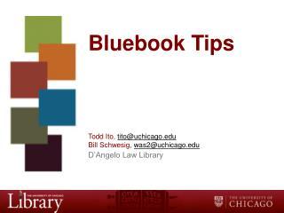 Bluebook Tips