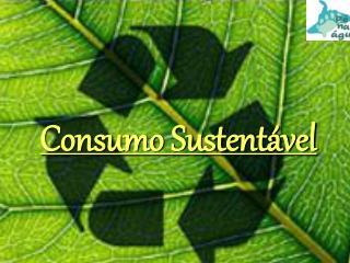 Consumo Sustent vel