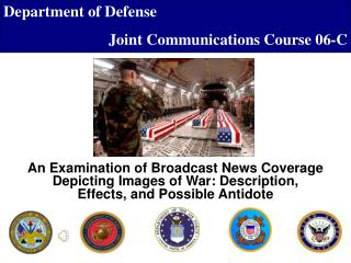 An Examination of Broadcast News Coverage Depicting Images of War: Description
