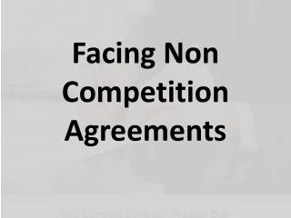 Facing Non Competition Agreements