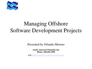 Managing Offshore               Software Development Projects