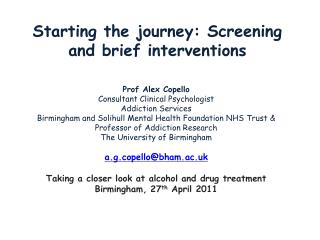 Starting the journey: Screening and brief interventions