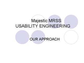 Majestic MRSS Usability Engineering