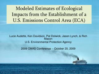 Modeled Estimates of Ecological Impacts from the Establishment of a U.S. Emissions Control Area ECA