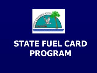STATE FUEL CARD PROGRAM