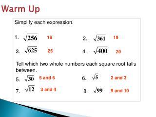 Simplify each expression.  1.