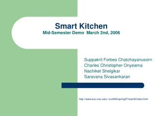 Smart Kitchen Mid-Semester Demo  March 2nd, 2006