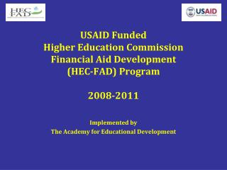 USAID Funded Higher Education Commission Financial Aid Development HEC-FAD Program  2008-2011