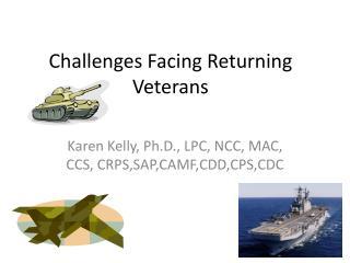 Challenges Facing Returning Veterans