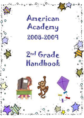 American Academy 2008-2009  2nd Grade Handbook