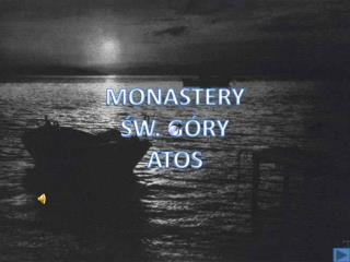 MONASTERY SW. G RY ATOS