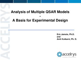 Analysis of Multiple QSAR Models - A Basis for Experimental Design
