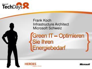 Green IT   Optimieren Sie Ihren Energiebedarf
