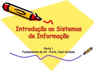 Introdu  o ao Sistemas de Informa  o
