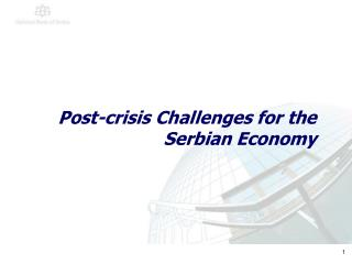 Post-crisis Challenges for the Serbian Economy
