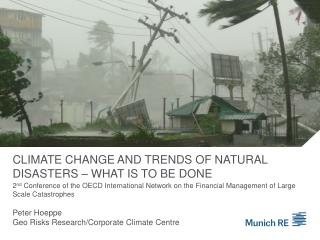 Climate Change and Trends of Natural Disasters   What Is to be Done