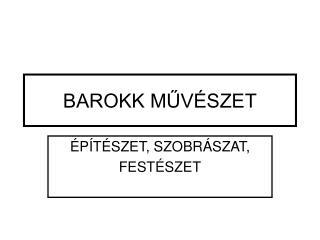 BAROKK MUV SZET