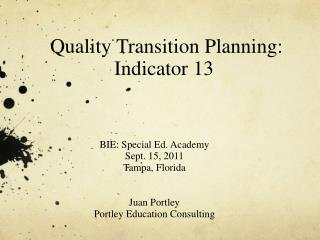 Quality Transition Planning: Indicator 13