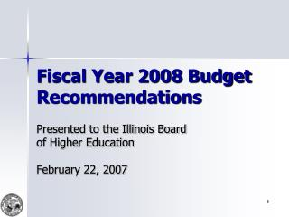 Fiscal Year 2008 Budget Recommendations